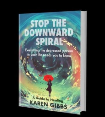 Stop the Downward Spiral by Karen Gibbs